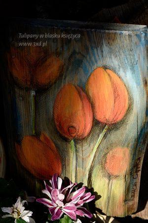Tulipany w blasku księżyca - malowane na drewnie